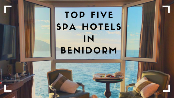 Top five spa hotelsin benidorm.png