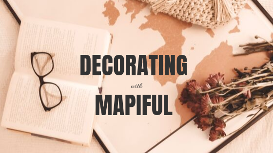 decorating with mapiful.png