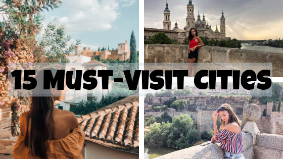 15 Must Visit Cities spain blogger