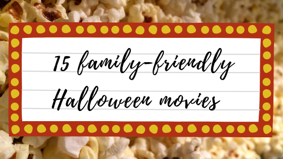 15 family friendly halloween movies.png
