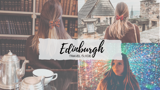 edinburgh 48 hour itinerary and travel guide