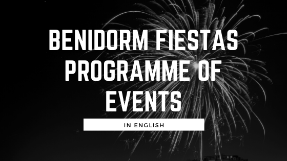 Benidorm Fiestas Programme of Events 2019